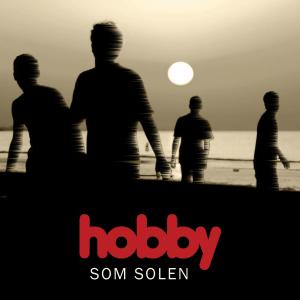 Hobby - Som Solen_cover